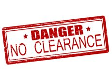Danger no clearance. Rubber stamp with text danger no clearance inside,  illustration Royalty Free Stock Photography