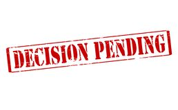 Decision pending. Rubber stamp with text decision pending inside,  illustration Stock Photography
