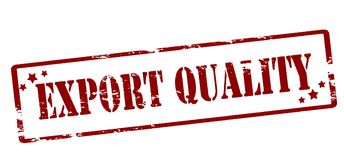 Export quality. Rubber stamp with text export quality inside,  illustration Royalty Free Stock Photos
