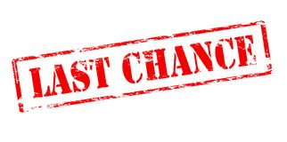 Last chance. Rubber stamp with text last chance inside, vector illustration Stock Image