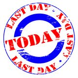Last day today. Rubber stamp with text last day today inside,  illustration Royalty Free Stock Images