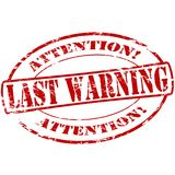 Last warning. Rubber stamp with text last warning inside,  illustration Royalty Free Stock Image