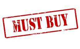 Must buy. Rubber stamp with text must buy inside,  illustration Royalty Free Stock Photo
