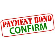 Payment bond confirm. Rubber stamp with text payment bond confirm inside,  illustration Stock Photo