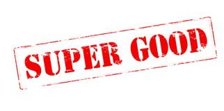 Super good. Rubber stamp with text super good inside,  illustration Royalty Free Stock Image