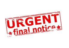 Urgent final notice. Rubber stamp with text urgent final notice inside,  illustration Stock Image