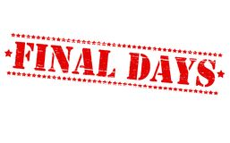 Final days. Rubber stamps with text final days inside,  illustration Stock Images