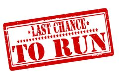 Last chance to run. Rubber stamps with text last chance to run inside,  illustration Royalty Free Stock Image