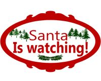 Santa is watching. Rubber stamps with text Santa is watching inside,  illustration Royalty Free Stock Images