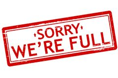 Sorry we are full. Rubber stamps with text sorry we are full inside,  illustration Stock Photography