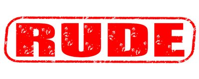 Rude stamp on white background. Rude stamp isolated on white background Stock Photography