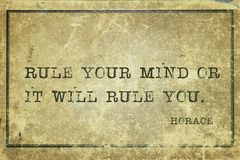 Rule mind Horace. Rule your mind or it will rule you. - ancient Roman poet Horace quote printed on grunge vintage cardboard Royalty Free Stock Images
