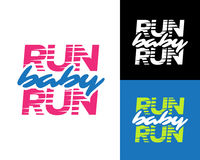`Run baby run` Sport running typography, t-shirt apparel graphics, vectors. Isolated vector illustration. Fun and attractive vector illustration