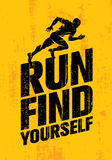 Run Find Yourself. Inspiring Workout and Fitness Sport Motivation Quote. Creative Vector Typography Poster Royalty Free Stock Photo