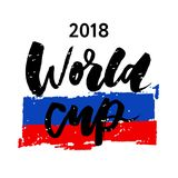 2018 Russia Football Flag Vector Lettering Calligraphy. Illustration Stock Photos