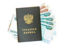 Russian labor book and money,  isolated. Russian employment history labor book and banknotes, isolated on a white background Stock Images