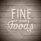 Rustic wood with slogan for food and drinks Royalty Free Stock Photography