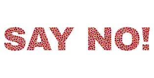SÄG INTE! Text i Dot Style royaltyfri illustrationer