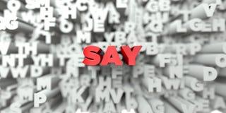 SÄG - Röd text på typografibakgrund - 3D framförde fri materielbild för royalty vektor illustrationer