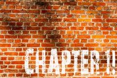 Słowa writing teksta rozdział 1 Biznesowy pojęcie dla Zaczynać coś nowego lub robić dużym zmianom w ones podróży ściany z cegieł  fotografia stock