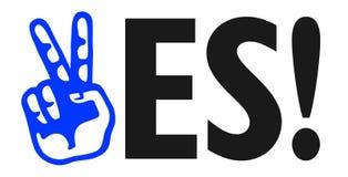 Sì! Progettazione politica del segno di dimostrazione di approvazione con il segno di vittoria della mano Fotografie Stock