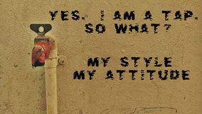 Sì un RUBINETTO Così che cosa? Il mio stile il mio atteggiamento Immagine Stock Libera da Diritti