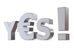 Sí al euro Foto de archivo libre de regalías