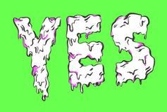 Sí poniendo letras Palabra de fusión Foto de archivo
