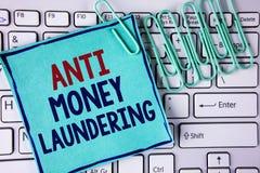 Słowa writing tekst Anty Monay Laundring Biznesowy pojęcie dla wchodzić do projektów dostawać oddalonego brudnego pieniądze i czy Zdjęcie Stock