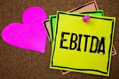 Słowa writing tekst Ebitda Biznesowy pojęcie dla przychodów Zanim interes Opodatkowywa deprecjacja skrótu korka Amortyzacyjnego b Zdjęcie Stock