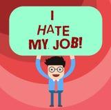 Słowa writing tekst Nienawidzę Mój pracę Biznesowy pojęcie dla Don t jak wyznaczający zadanie pracować Żadny motywacja lub Obsług royalty ilustracja