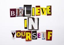 Słowa writing tekst pokazuje pojęcie Wierzę W Ty zrobił różny magazyn gazety list dla Biznesowej skrzynki na wh Obraz Royalty Free
