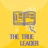Słowa writing tekst Prawdziwy lider Biznesowy pojęcie dla jeden który rusza się grupy ludzi odpowiedzialność i zachęca ilustracji