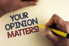 Słowa writing tekst Twój opinia Liczy się Motywacyjnego wezwanie Biznesowy pojęcie pisać ma dla klient informacje zwrotne przeglą obraz stock