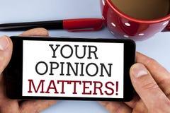 Słowa writing tekst Twój opinia Liczy się Motywacyjnego wezwanie Biznesowy pojęcie pisać na Mo dla klient informacje zwrotne prze obraz stock