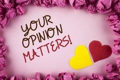 Słowa writing tekst Twój opinia Liczy się Motywacyjnego wezwanie Biznesowy pojęcie pisać na pl dla klient informacje zwrotne prze obraz stock