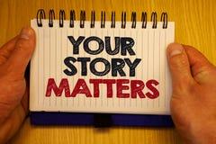 Słowa writing tekst Twój opowieści sprawy Biznesowy pojęcie dla części twój doświadczenie dzienniczka Ekspresowi uczucia w writin fotografia stock