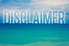 Słowa writing teksta dementi Biznesowy pojęcie dla warunki oświadczenia zaprzeczenie roszczenia prawnego Copyright błękita plaży  fotografia stock