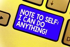 Słowa writing teksta notatka jaźń Mogę Robić Cokolwiek Biznesowy pojęcie dla motywaci dla robić coś zaufania błękita Klawiaturowy obrazy stock