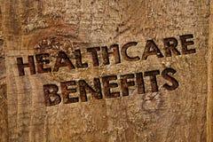 Słowa writing teksta opieki zdrowotnej korzyści Biznesowy pojęcie dla go jest asekuracyjny że pokrywy wydatki na leczenie wiadomo Zdjęcia Stock