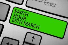 Słowa writing teksta ziemi godzina 25Th Marzec Biznesowy pojęcie dla symbolu oddania planetować Uorganizowaną Światową fundusz kl ilustracji