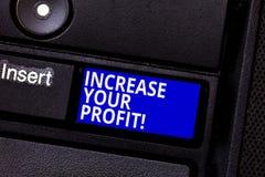 Słowo pisze teksta wzrostowi Twój zysku Biznesowy pojęcie dla Robić więcej pieniądze Ulepsza biznesową dochodowość Klawiaturowy k zdjęcie stock