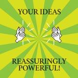 Słowo pisze tekstowi Twój pomysłach Reassuringly Potężnych Biznesowy pojęcie dla władzy tranquillity w twój myśli Rysować royalty ilustracja