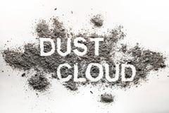 Słowo pyłu chmura pisać w akumulującym pyle, brud, brud, popiół, s Zdjęcia Stock