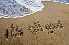 It's all good written in the sand Royalty Free Stock Image