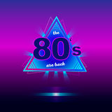 The 80s are back retro vintage neon poster. Retro vintage colorful background. Eighties graphic banner. Vector illustration Stock Image