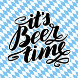It s beer time. Traditional German Oktoberfest bier festival. Vector hand-drawn brush lettering illustration on bayern. Background Royalty Free Stock Photo