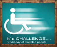 It` s challenge written on blackboard, world day of disabled Stock Photos