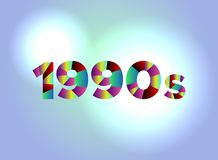 1990s Concept Colorful Word Art Illustration. The word 1990s concept written in colorful fragmented word are on a bright background illustration. Vector EPS 10 stock illustration
