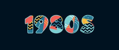 1980s Concept Word Art Illustration. The word 1980s concept written in colorful abstract typography. Vector EPS 10 available vector illustration